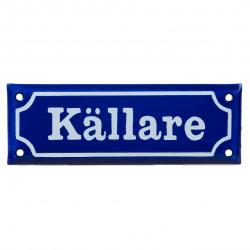 """Emaljskylt """"Källare"""" 153 x 55 mm. Blå eller Vit"""