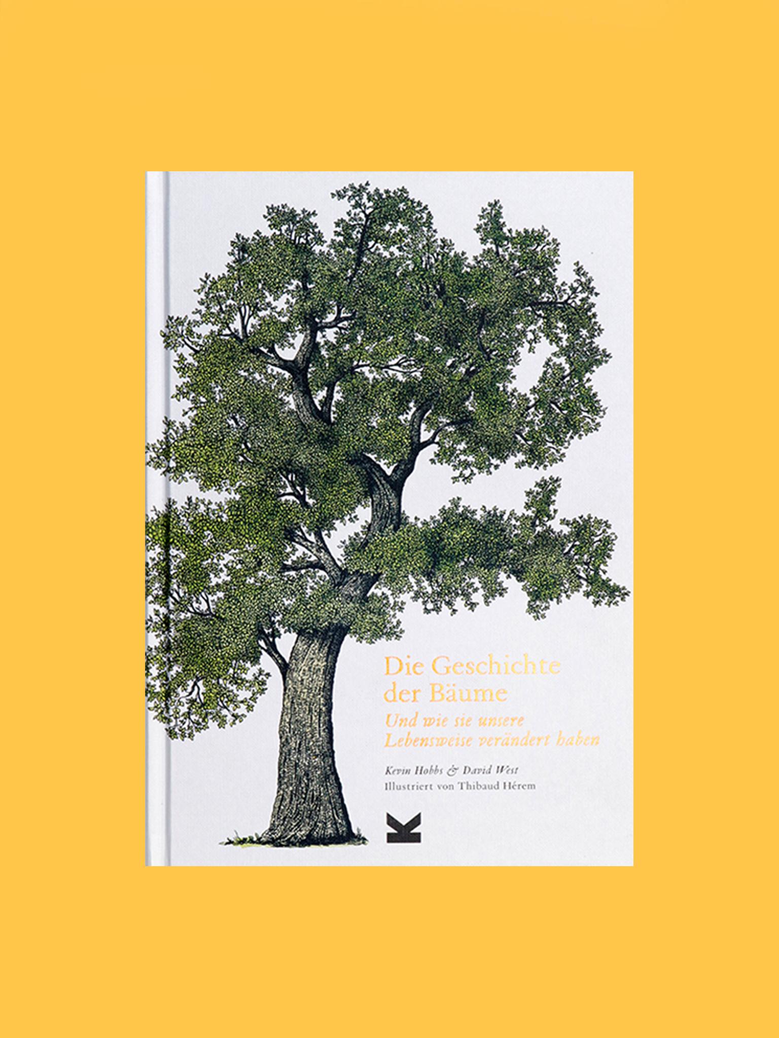 Laurence King Die Geschichte der Bäume