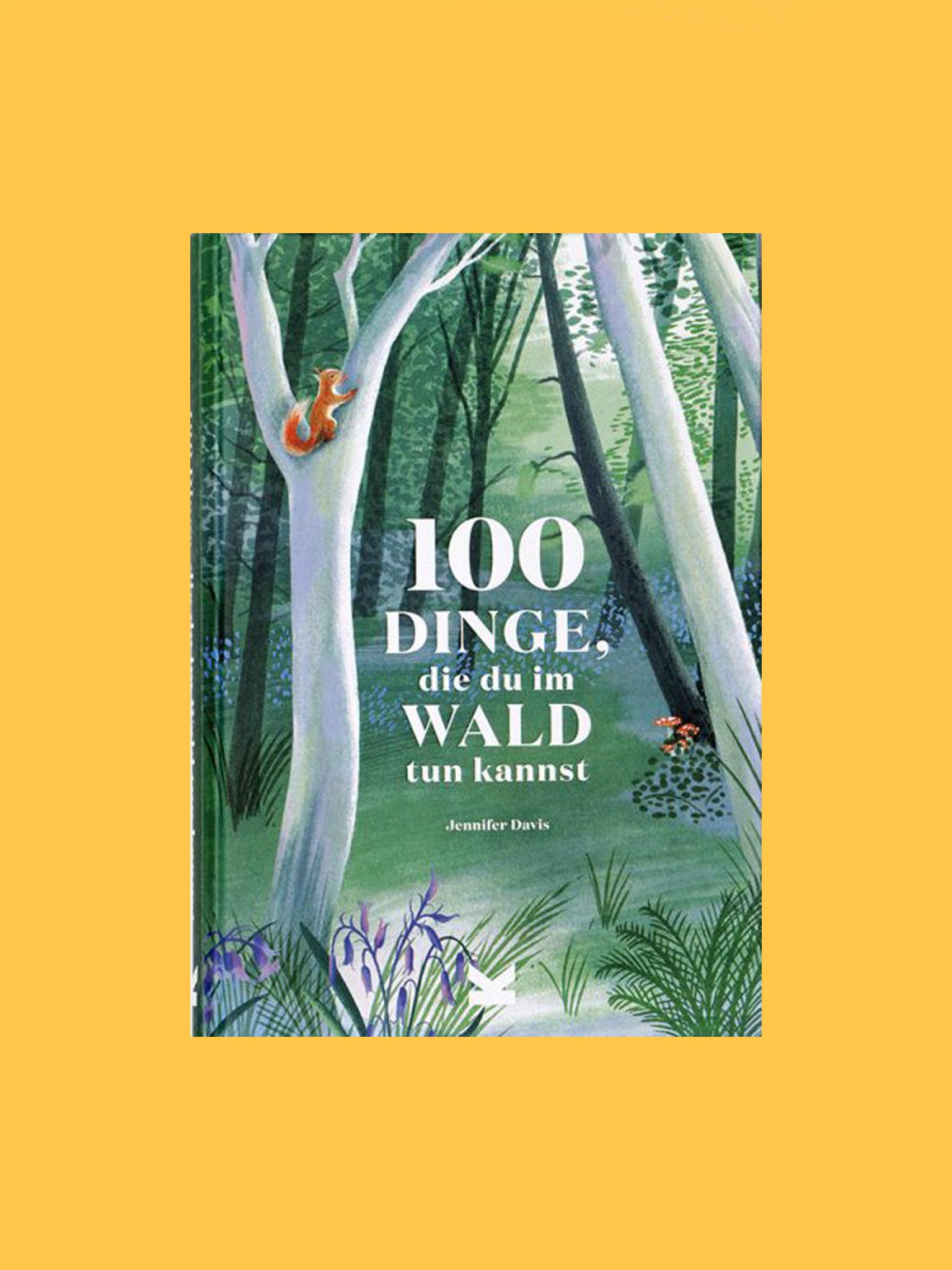 Laurence King 100 Dinge im Wald