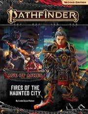 Pathfinder Adventure Path #148: Fires of the Haunted City (Age of Ashes 4 of 6)