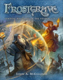 Frostgrave - FANTASY WARGAMES IN THE FROZEN CITY
