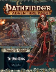 Pathfinder Adventure Path #139: The Dead Roads (Tyrant's Grasp 1 of 6)