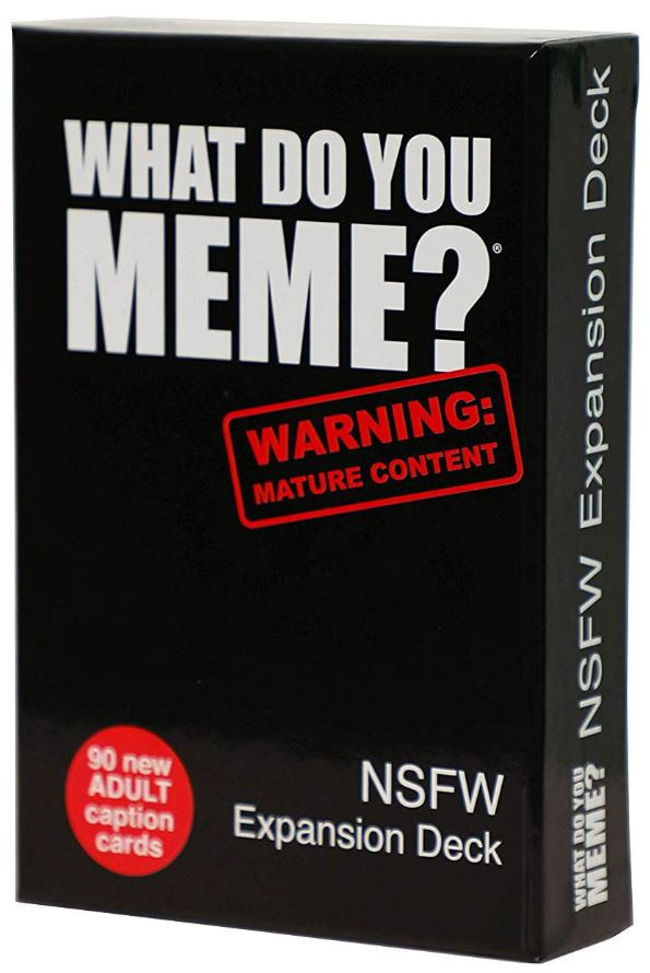 What Do You Meme? NSFW EXPANSION PACK