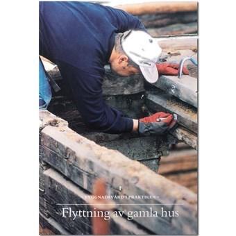Bok Flyttning av gamla hus - Gysinge