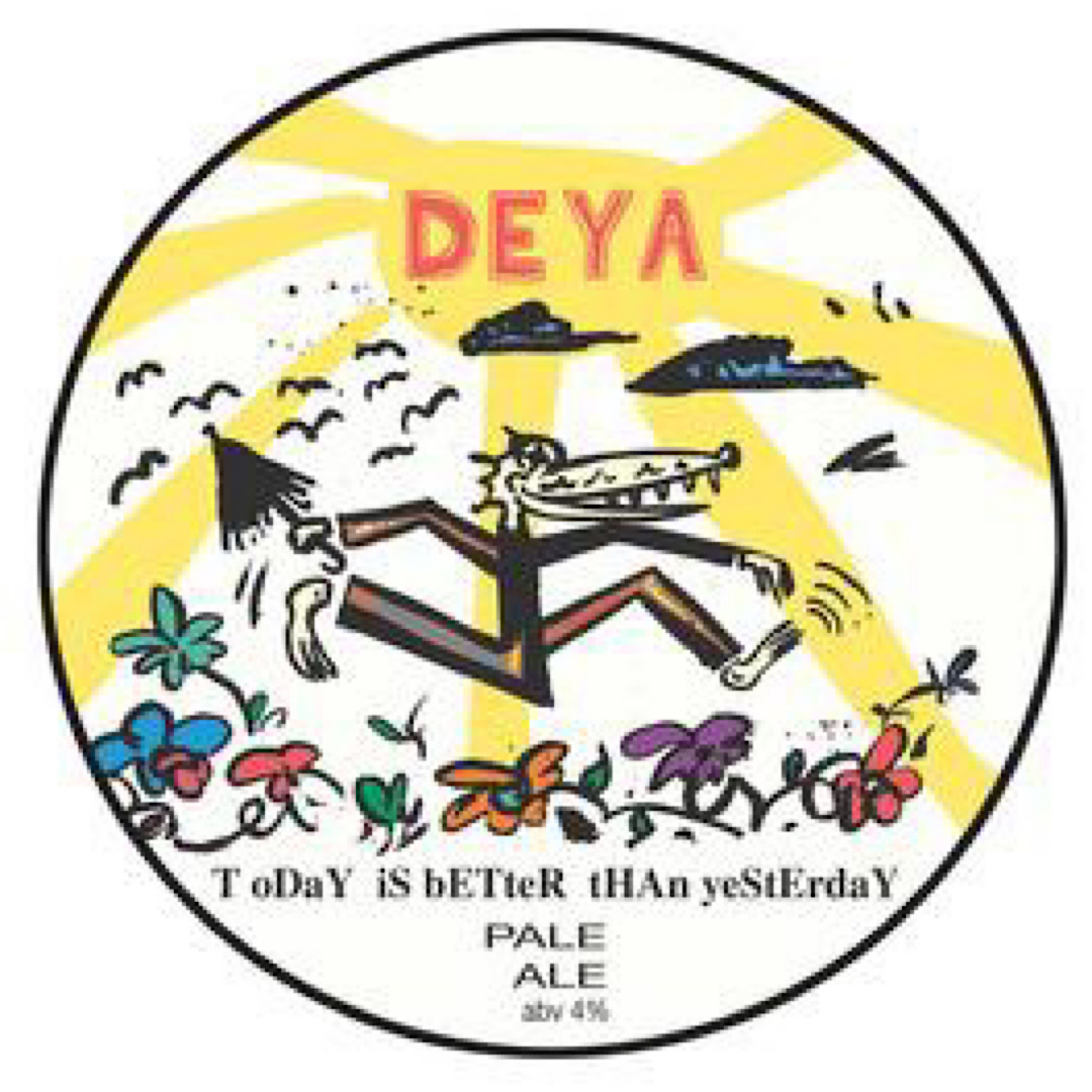 Today Is Better Than Yesterday - Pale Ale 4% 500ml Deya Brewing Co