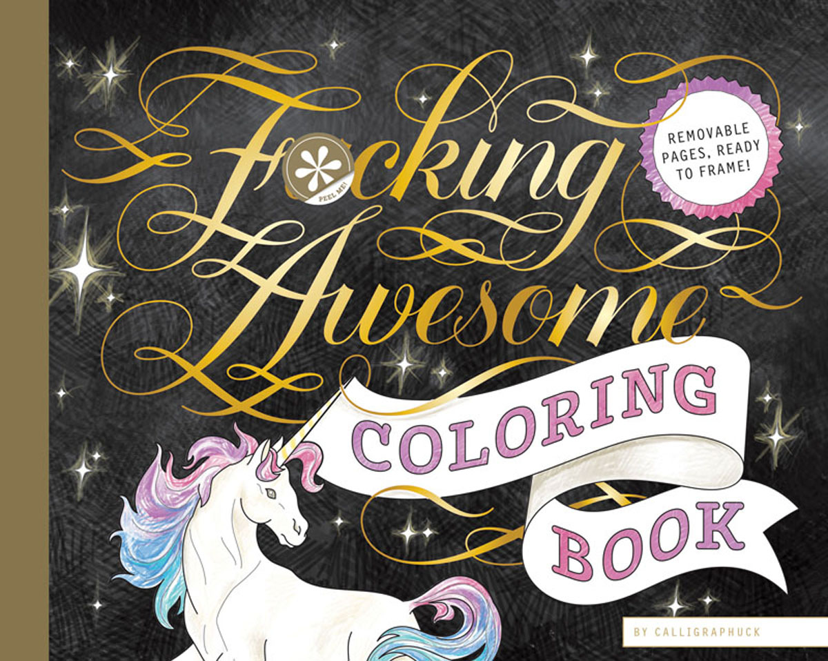 Calligraphuck -Fucking Awesome Coloring Book
