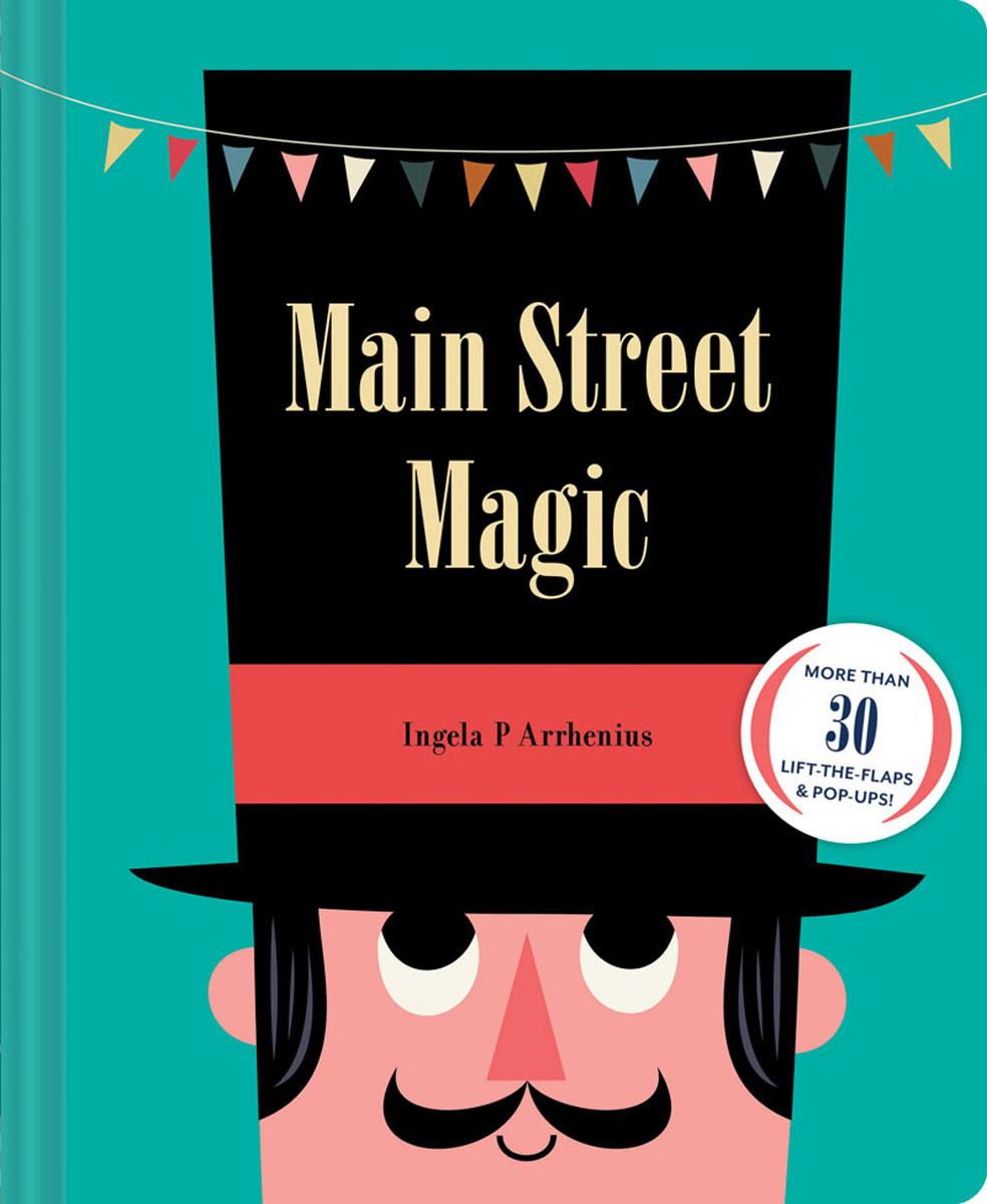 Ingela P Arrhenius - Main Street Magic