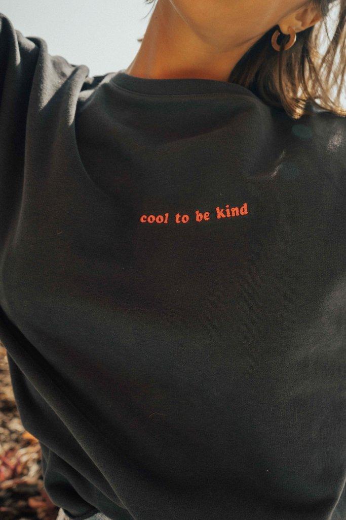 'Cool to Be Kind' Sweatshirt - Olive & Frank