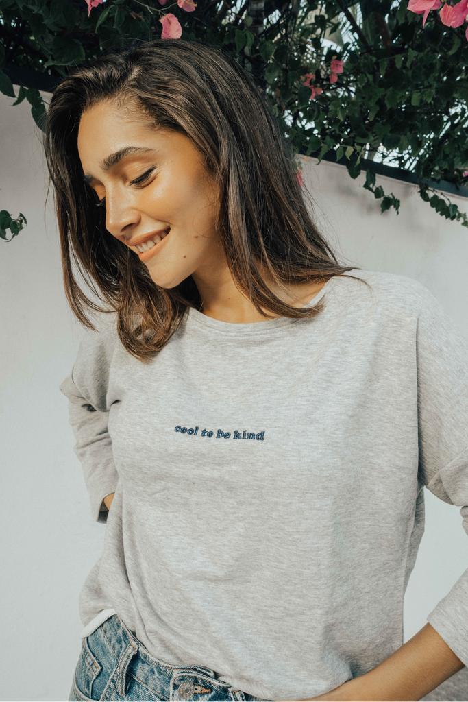Cool to Be Kind' Sweatshirt - Olive & Frank , Grey