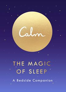 Calm - The Magic of Sleep - Michael Acton Smith