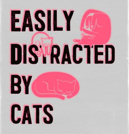 'Easily Distracted By Cats' (A3) Art Prints