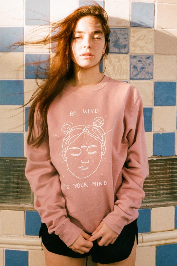 'Be Kind to Your Mind' Sweatshirt - Olive & Frank
