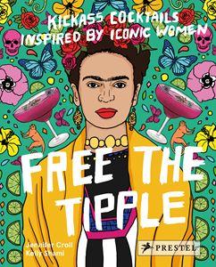 Free the Tipple - Jennifer Croll & Kelly Shami