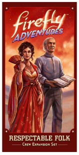 Firefly Adventures: Respectable Folk Exp