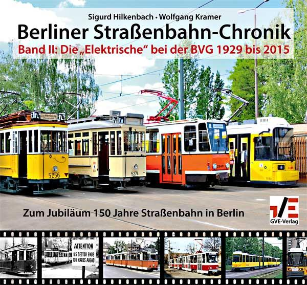 Berliner Straßenbahn-Chronik Band II