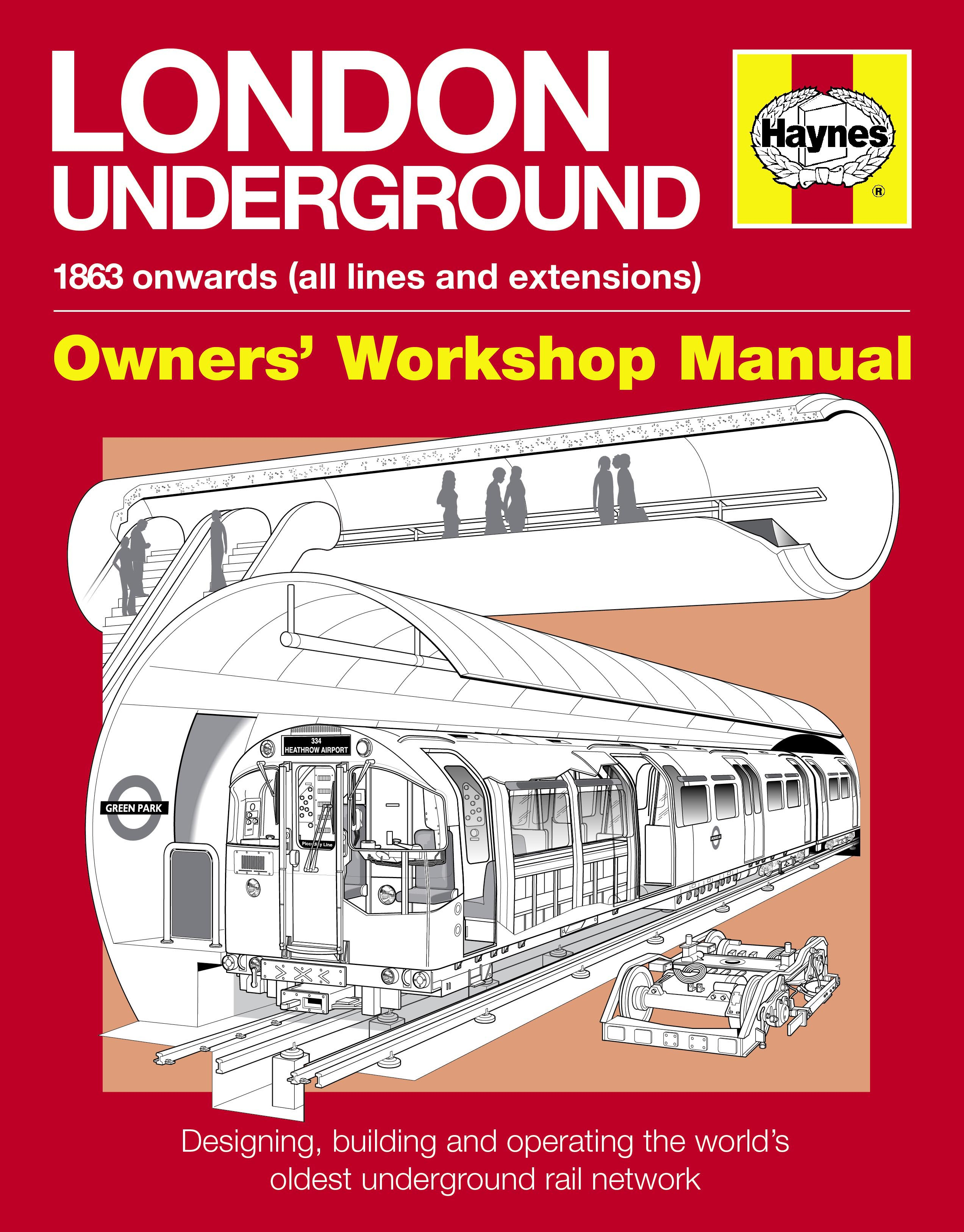 London Underground: Owners' Workshop Manual