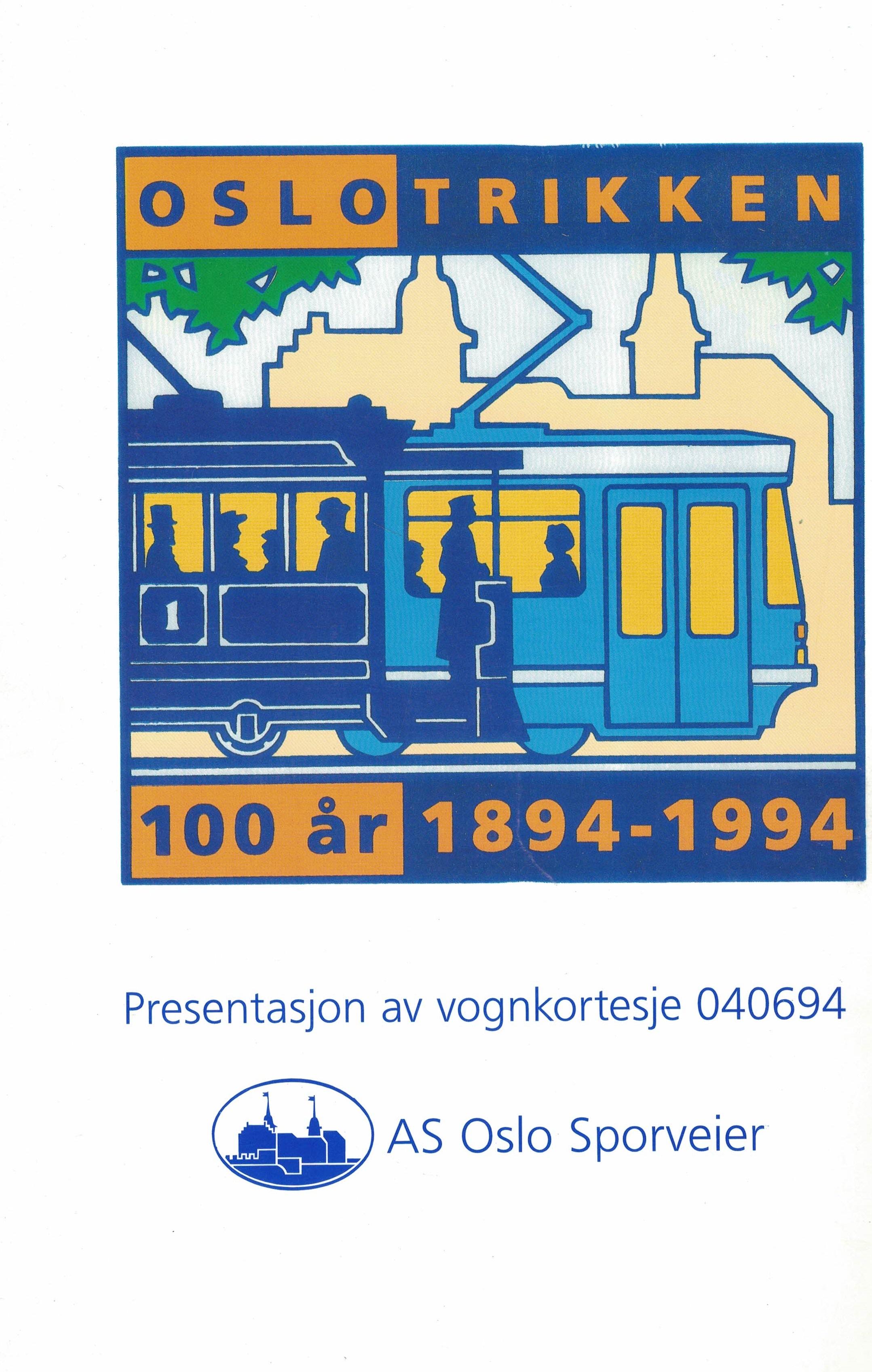 Presentasjon av vognkortesjen 1994