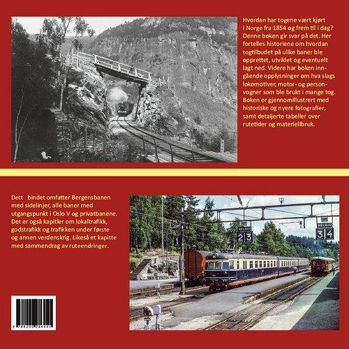 Tog til alle tider (bind 2) - Jernbanens drifts- og ruteopplegg