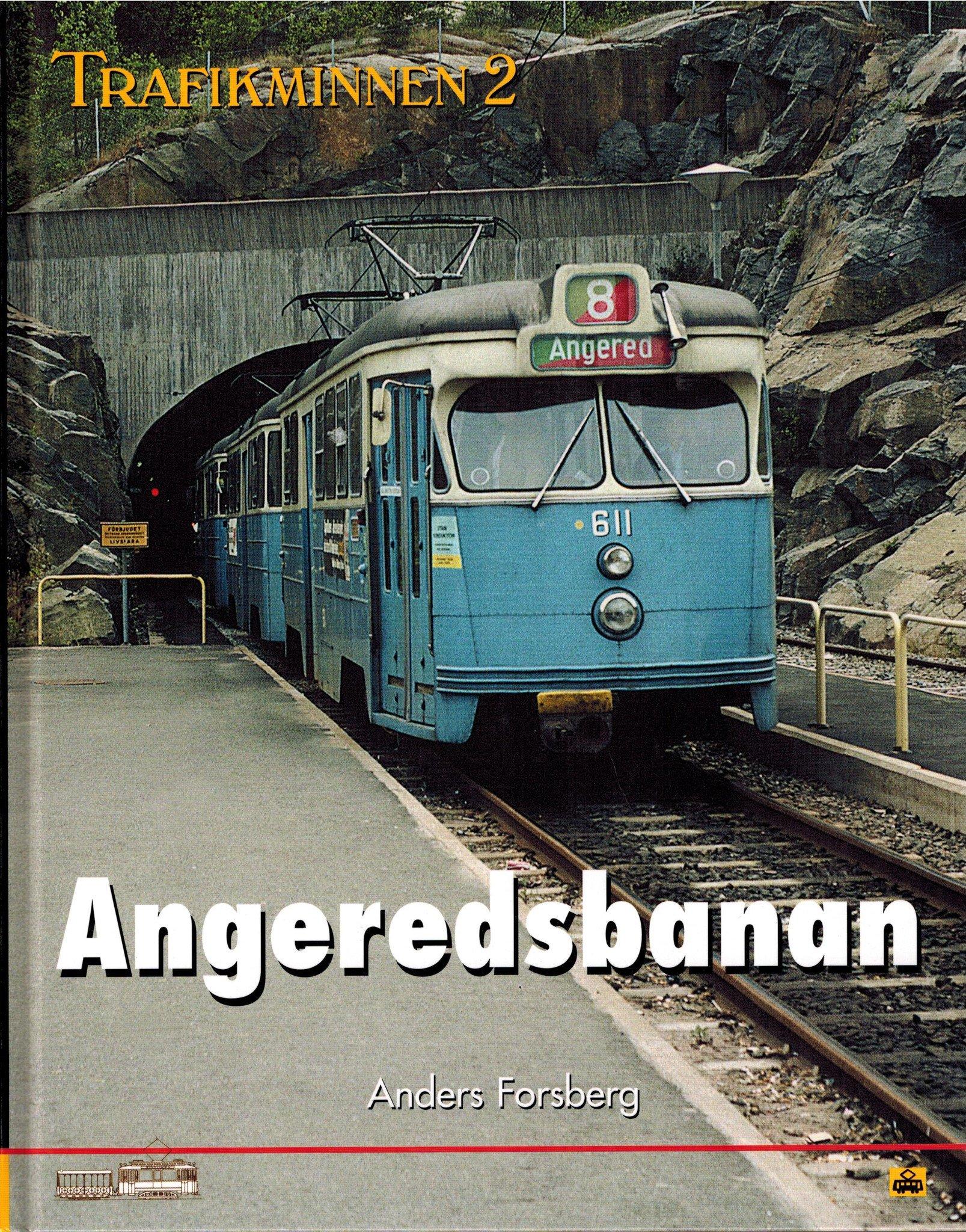 Trafikminnen 2: Angeredsbanan