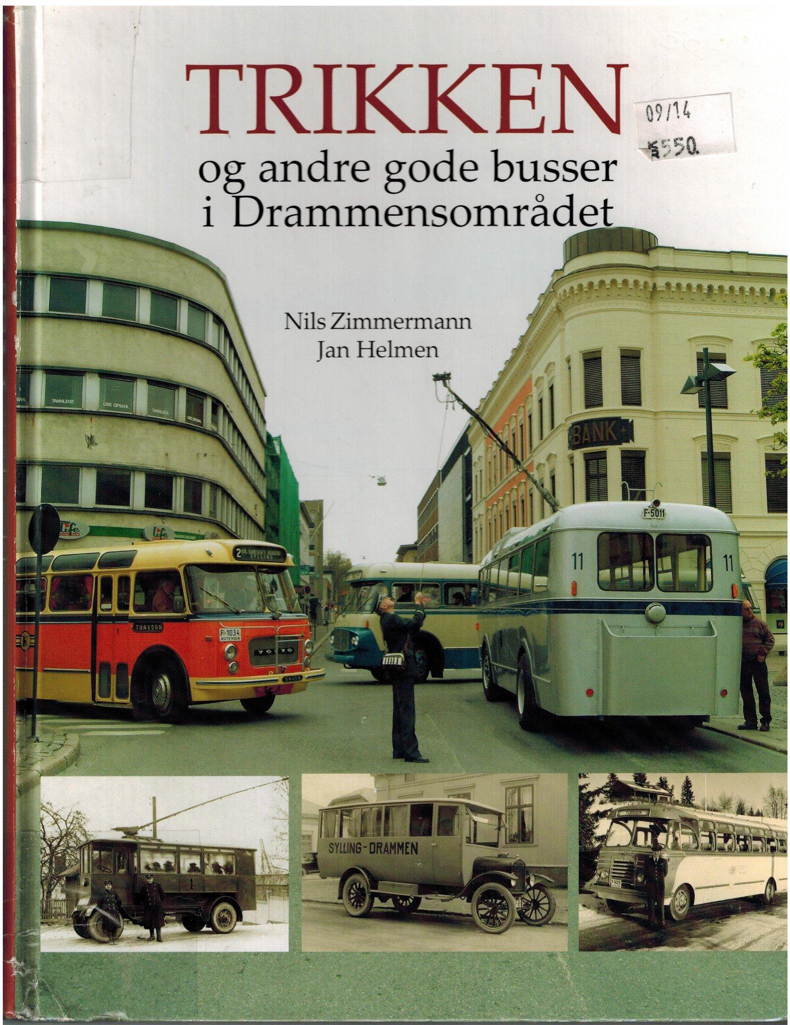 Trikken og andre gode busser i Drammensområdet