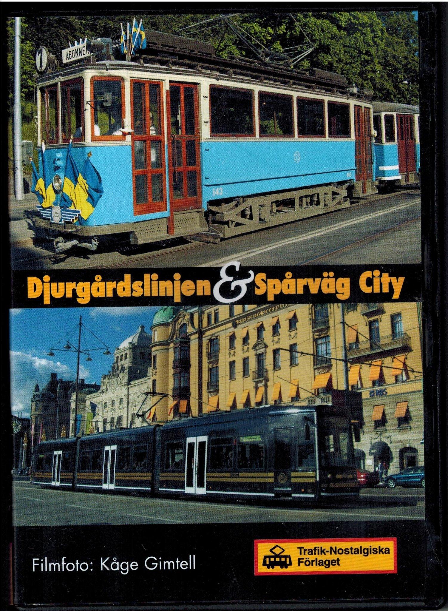 Djurgårdslinjen & Spårväg city