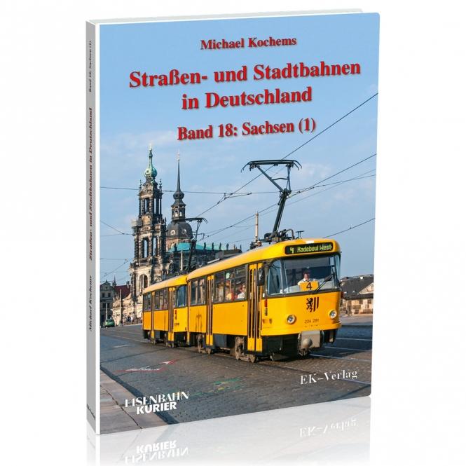 Strassen- und Stadtbahnen in Deutschland band 18