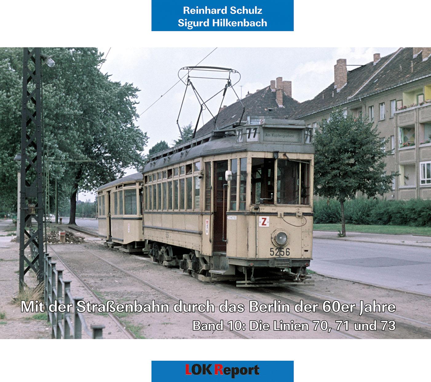 Mit der Strassenbahn durch das Berlin der 60er Jahre Band 10