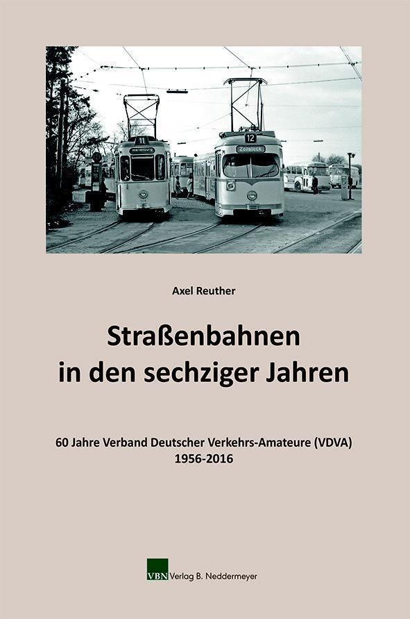 Strassenbahnen in den sechziger Jahren