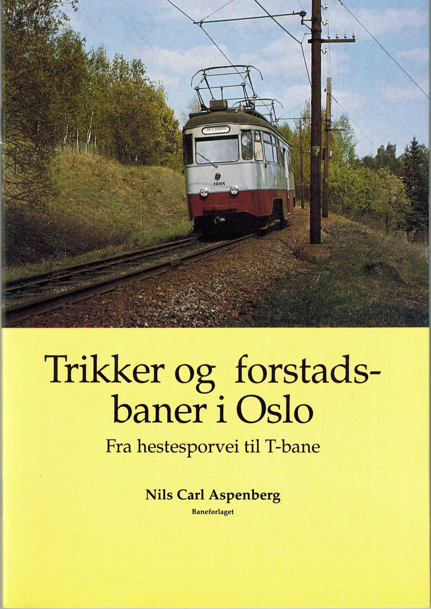 Trikker og forstadsbaner i Oslo
