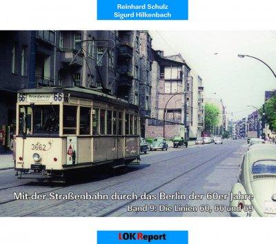 Mit der Strassenbahn durch das Berlin der 60er Jahre Band 9