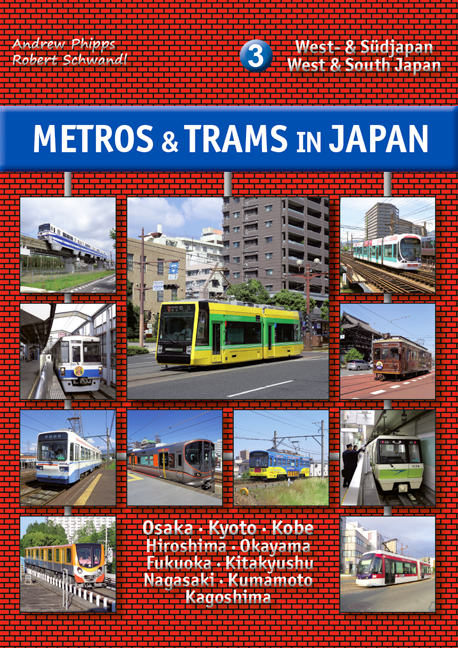Metros & Trams in Japan 3: West & South Japan