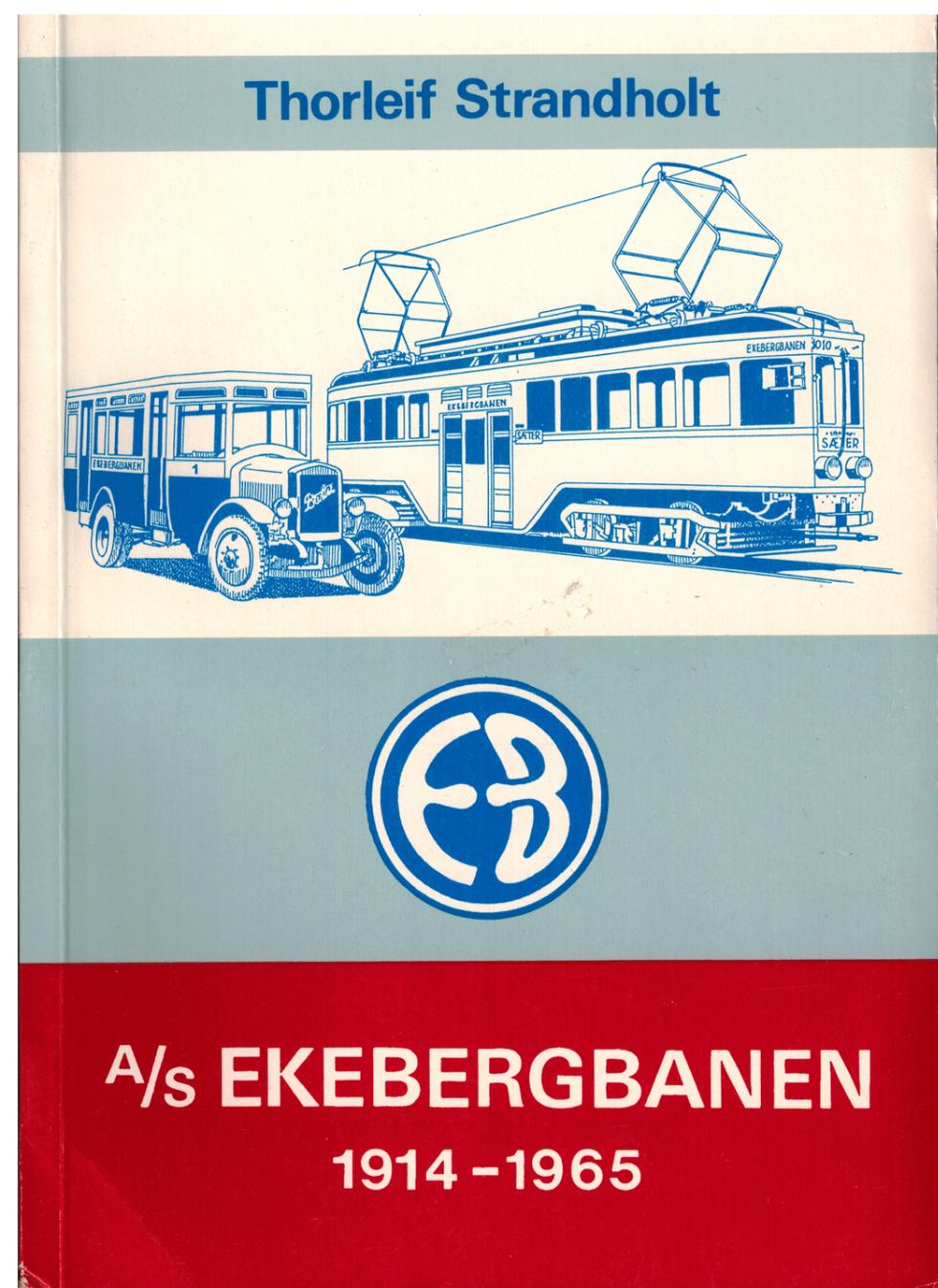 A/S Ekebergbanen 1914 - 1965
