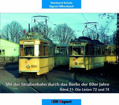 Mit der Strassenbahn durch das Berlin der 60er Jahre Band 11