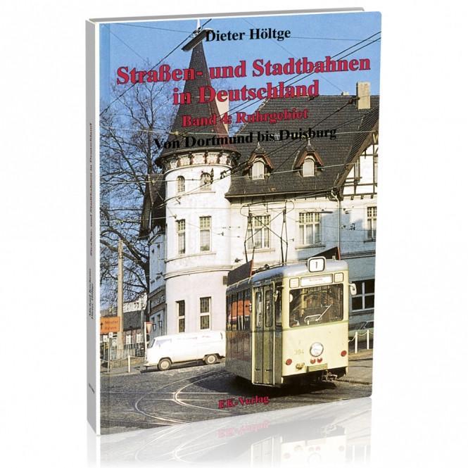 Straßen- und Stadtbahnen in Deutschland Band 4: Ruhrgebiet