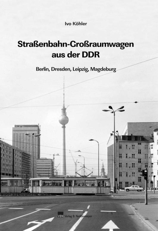 Straßenbahn-Großraumwagen aus der DDR