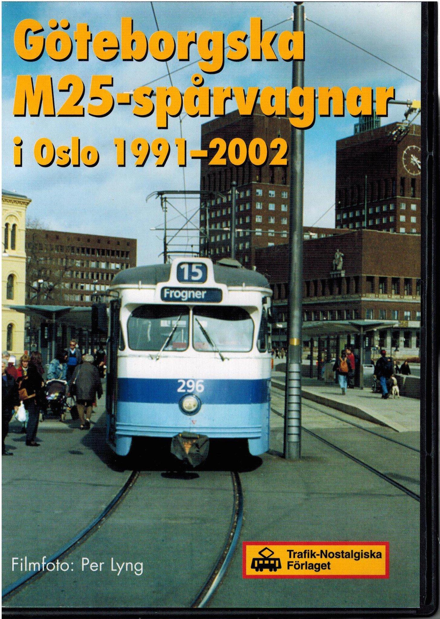 Göteborgska M25-spårvagnar i Oslo 1991-2002