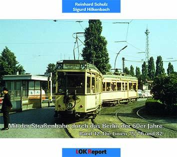 Mit der Strassenbahn durch das Berlin der 60er Jahre Band 12