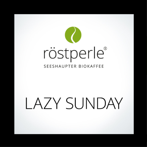 Röstperle, Lazy Sunday