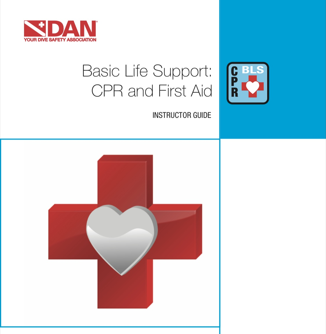 DAN Basic Life Support CPR and First Aid