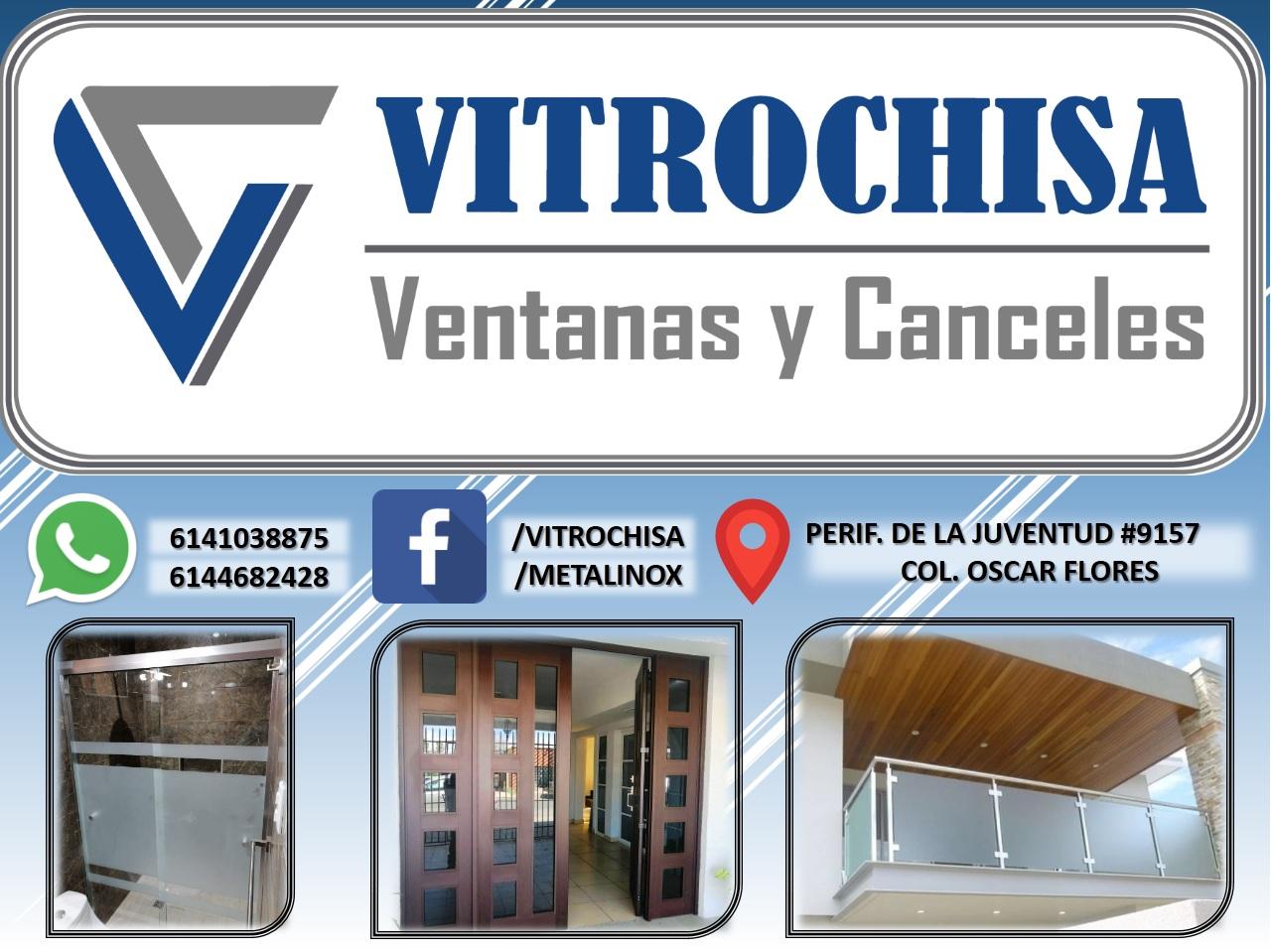 Vitrochisa, ventanas y canceles