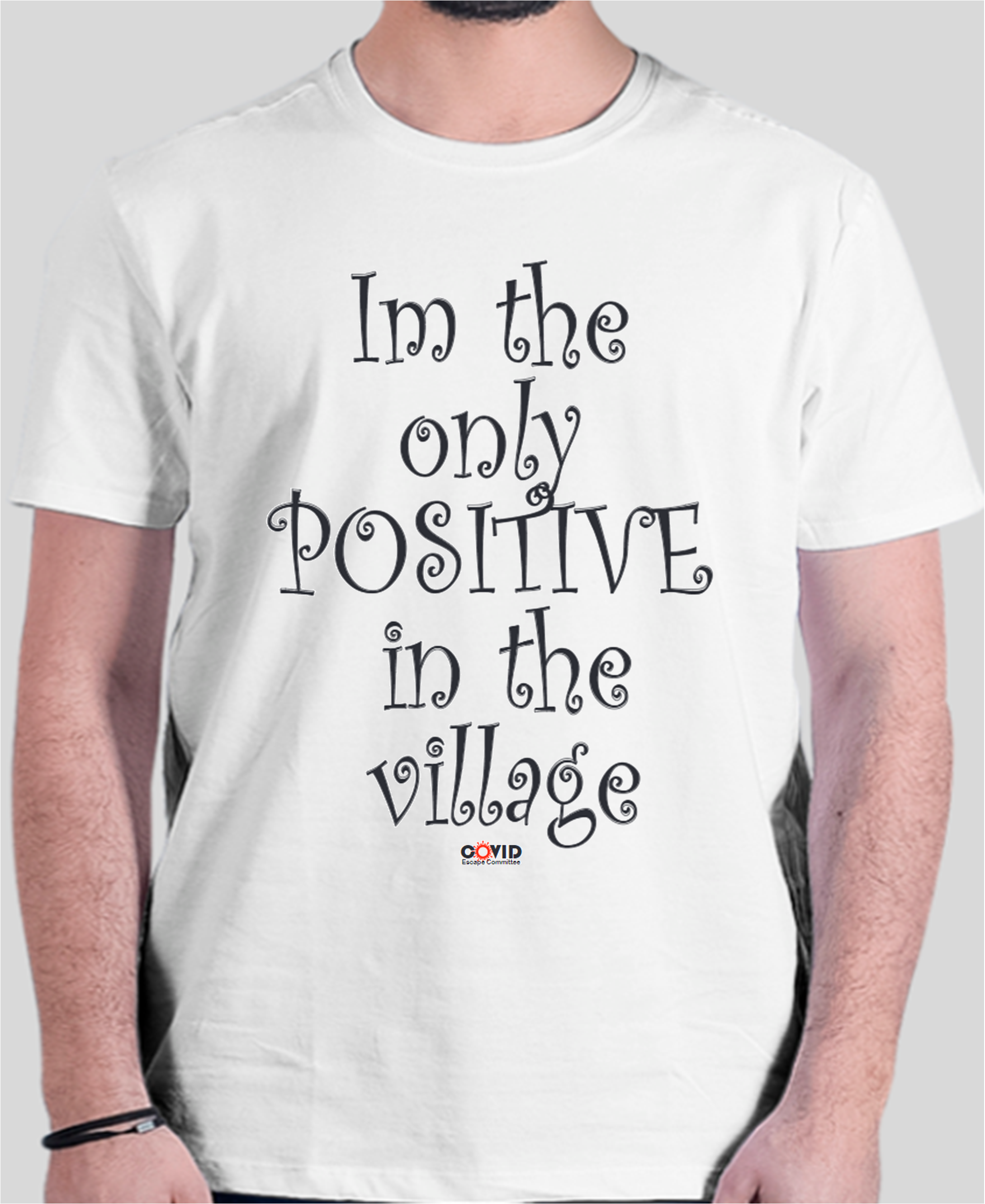 CP-013 I'M THE ONLY POSITIVE IN THE VILLAGE