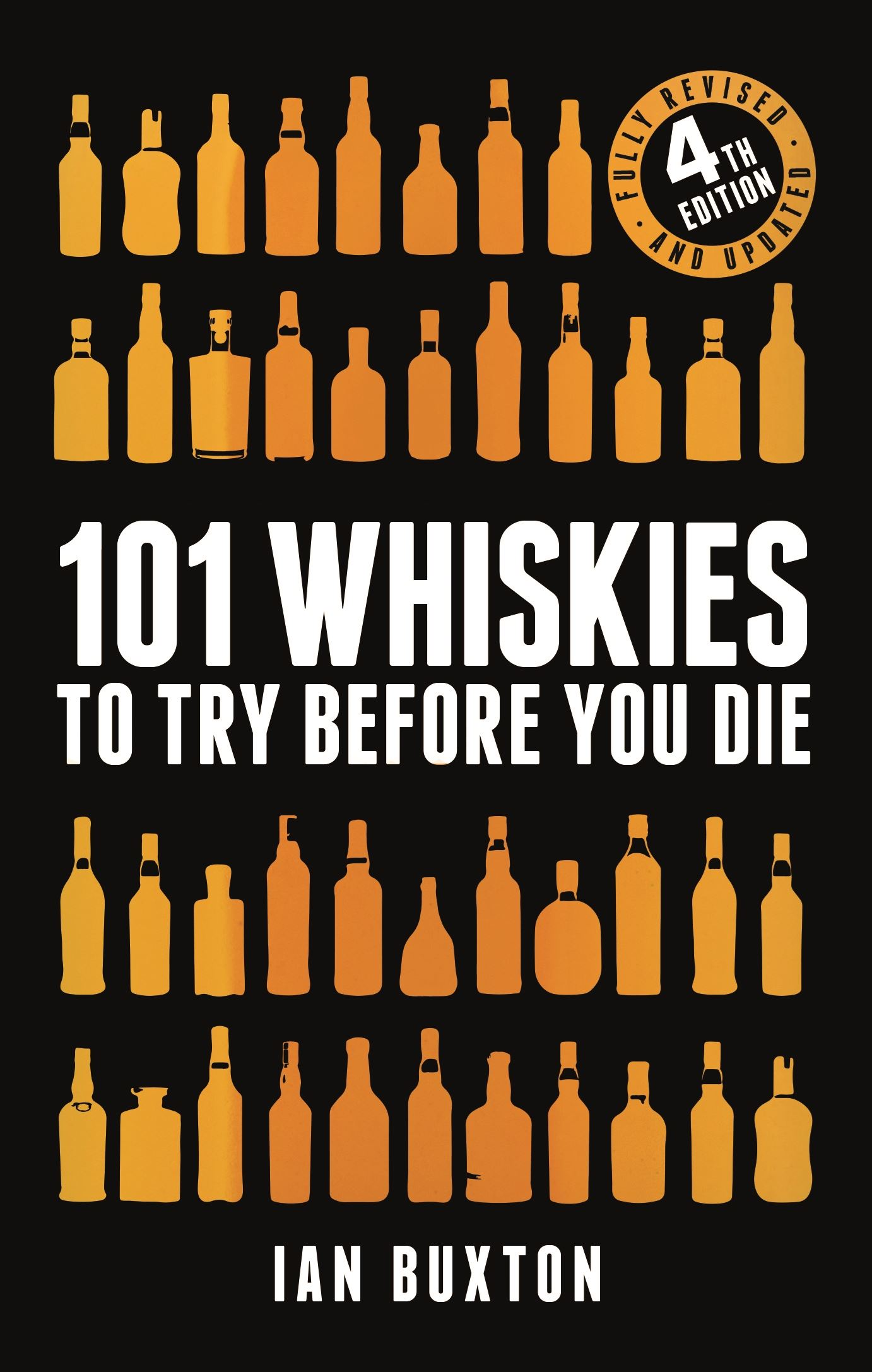 101 Whiskies To Try Before You Die (Book)