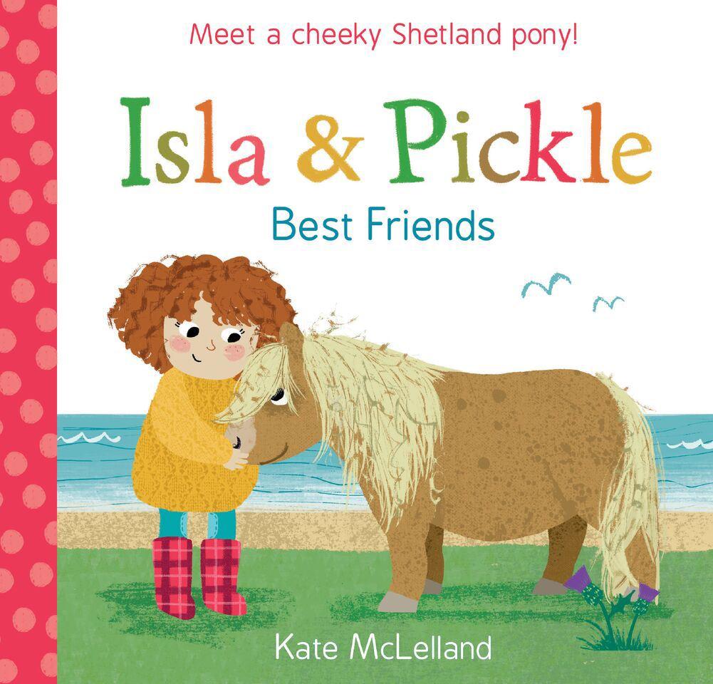 Isla and Pickle Best Friends (Children's Book)