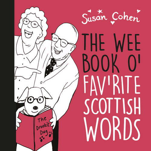 The Wee Book O' Fav'rite Scottish Words
