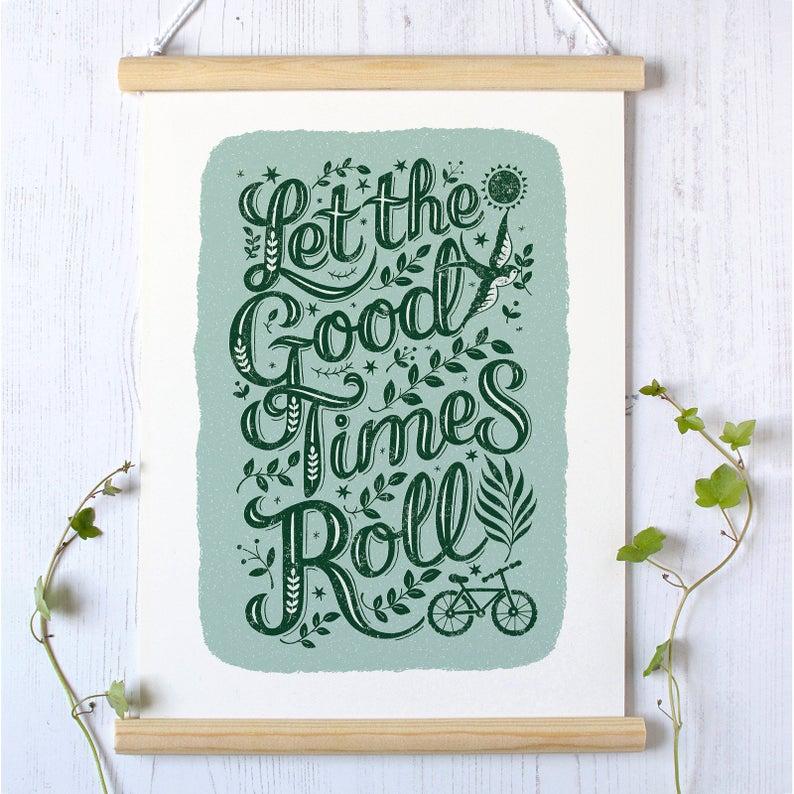 Alexandra Snowdon A3 Let the Good Times Roll Print