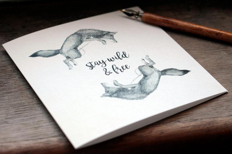 Maria Rikteryte Greeting Card Stay Wild & Free