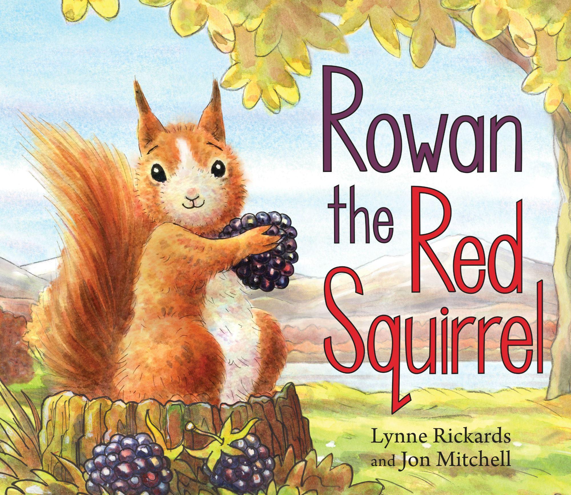 Rowan the Red Squirrel (Children's Book)