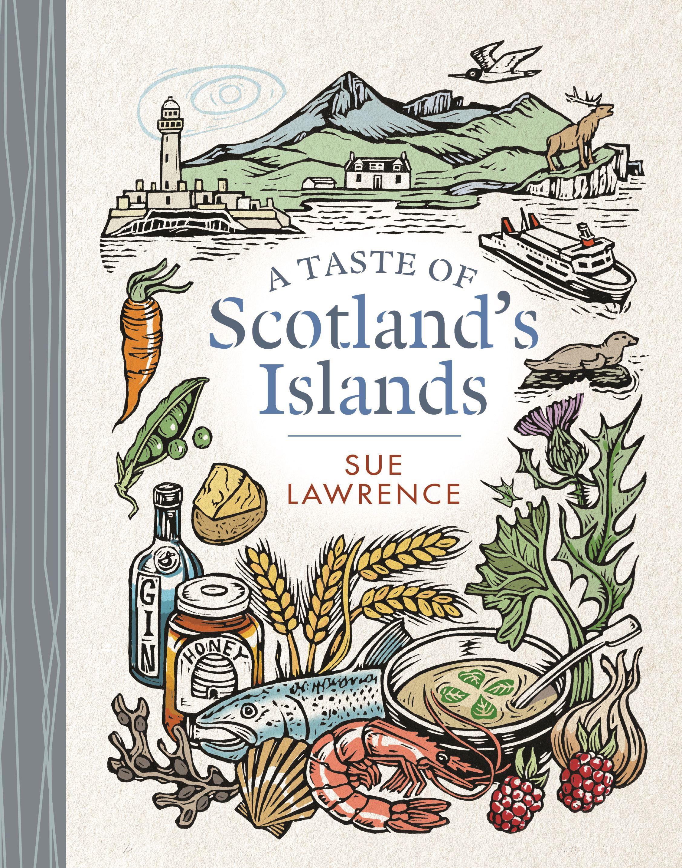A Taste Of Scotland's Islands (Book)