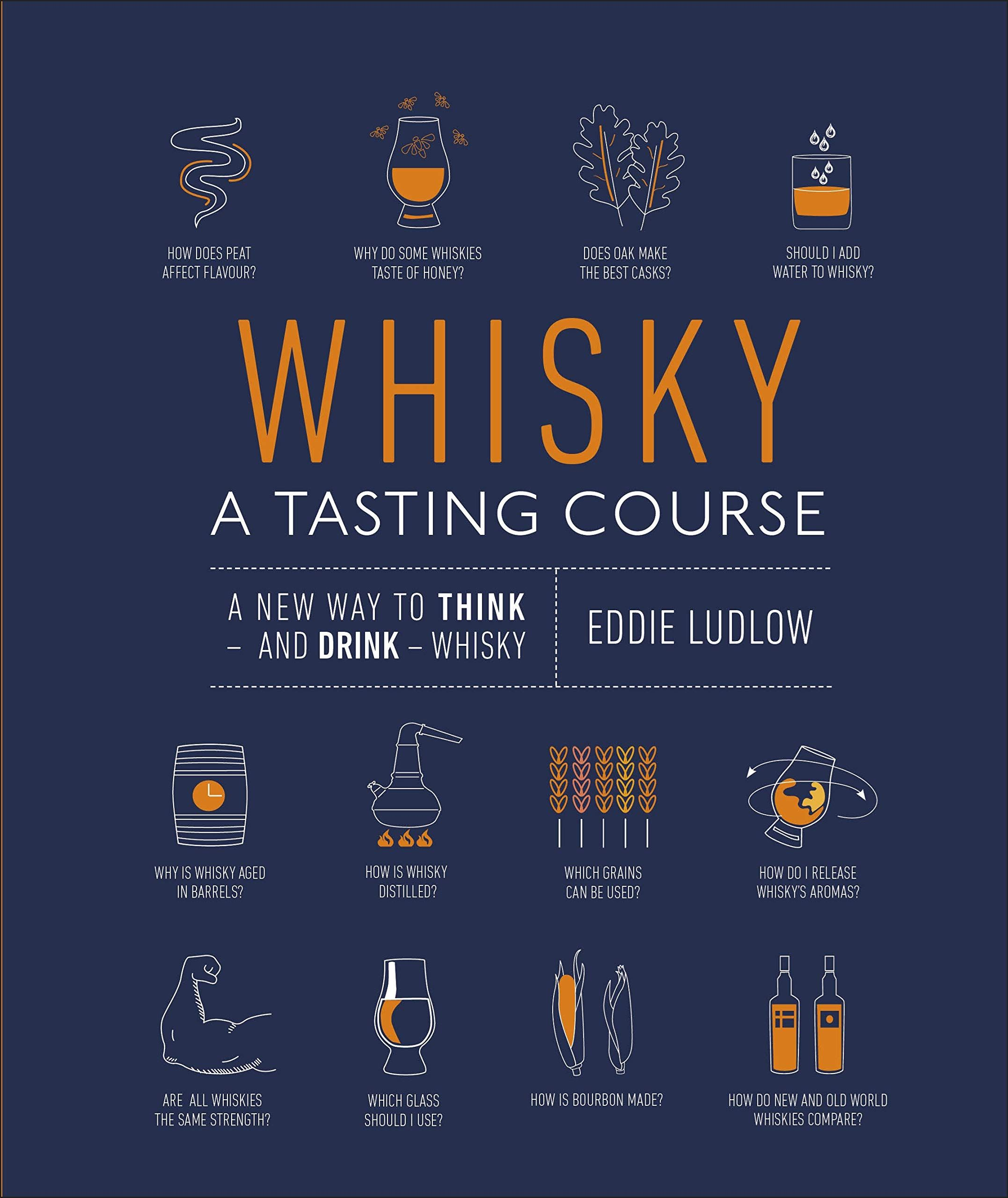 Whisky: A Tasting Course Book