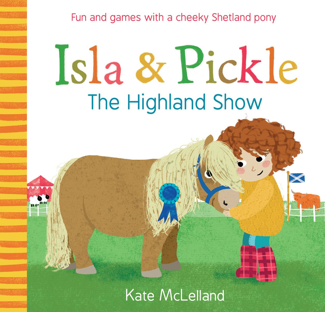 Isla and Pickle: The Highland Show (Children's Book)